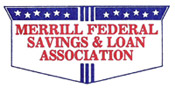 Merrill Federal Savings and Loan